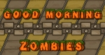 Good Morning Zombies Immagine 1