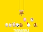 Gioca gratis a Tamanimals