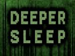 Gioco Deeper Sleep