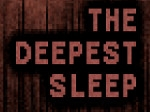 Gioca gratis a The Deepest Sleep